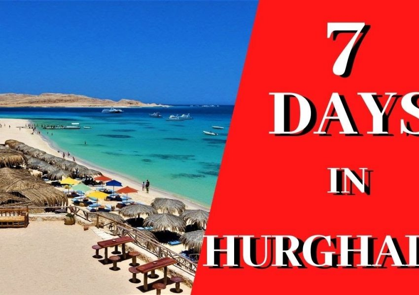 How to Spend 7 Days in Hurghada